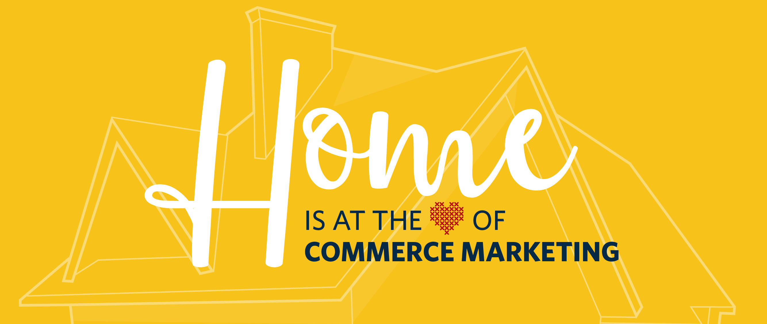 Home-is-at-the-heart-of-commerce-marketing